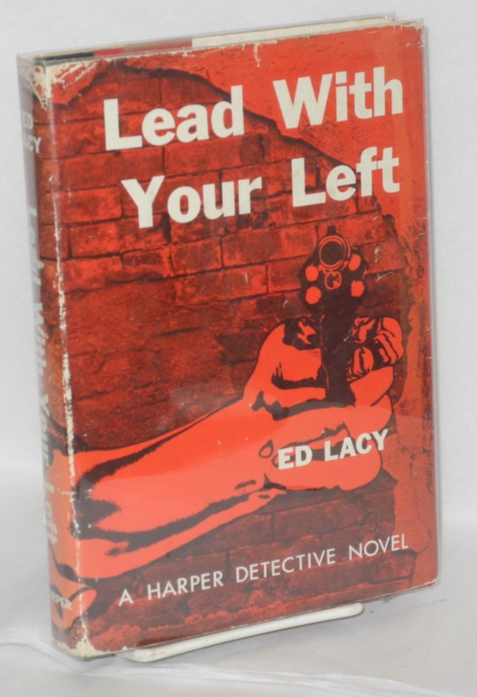 Lead with your left. Leonard S. Zinberg, as Ed Lacy.