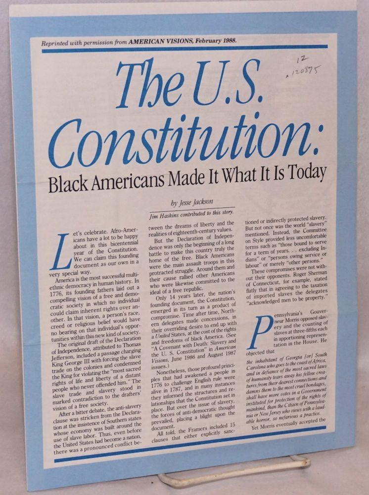 The U.S. Constitution: black Americans made it what it is today. Jesse Jackson.