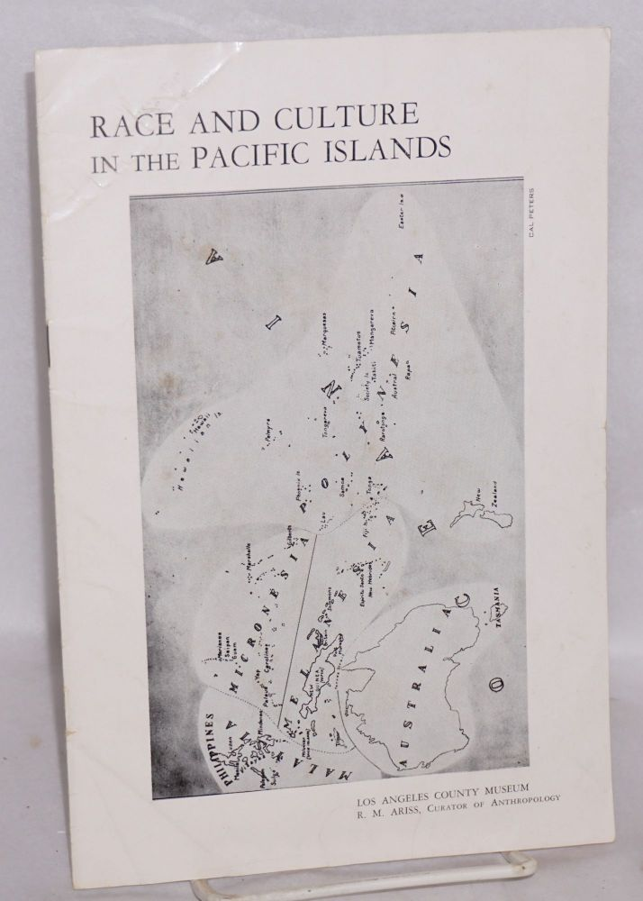 Race and culture in the Pacific Islands. R. M. Ariss, curator of Anthropology.