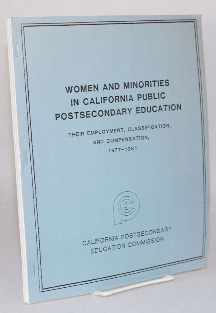 Women and minorities in California public postsecondary education: their employment,...