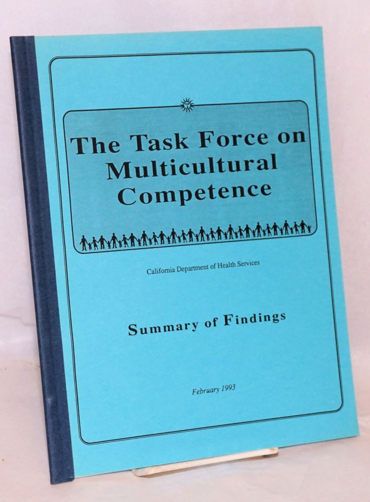 The Task Force on Multicultural Competence. Summary of findings. California Department of Health Services.