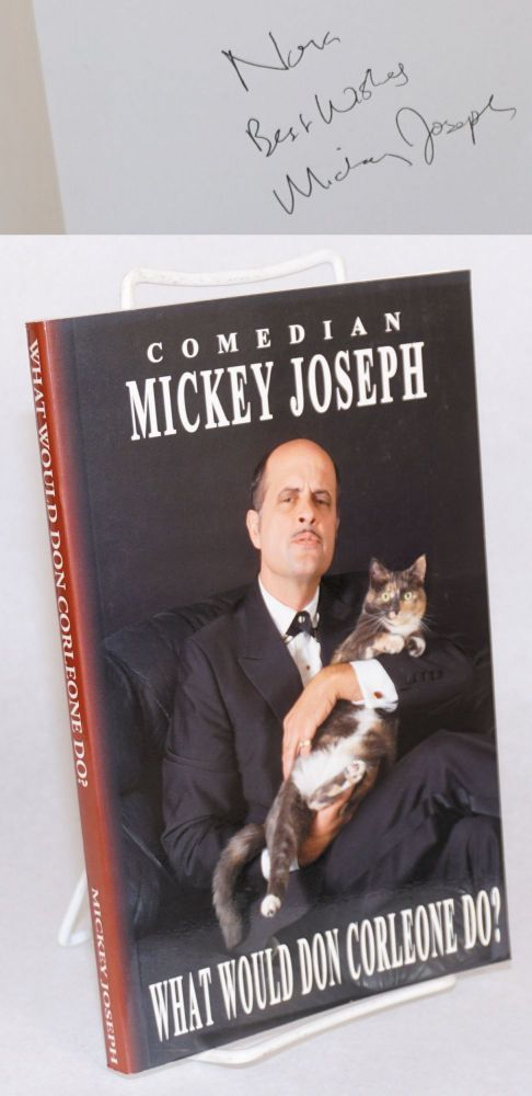 What would Don Corleone do? Mickey Joseph.
