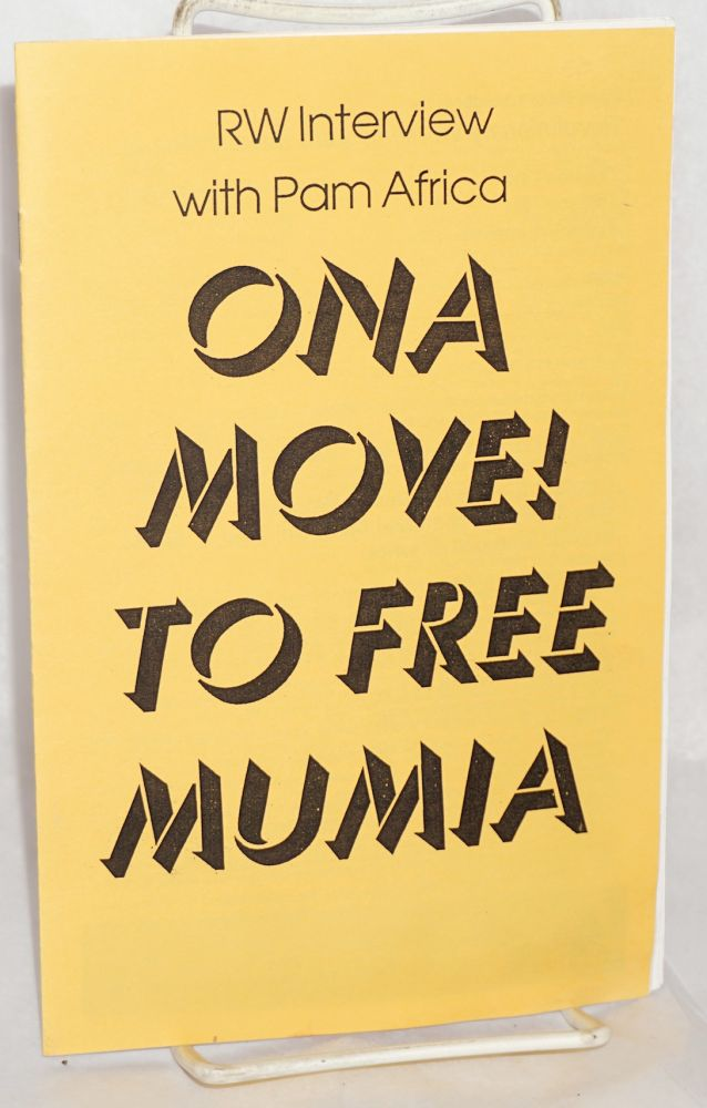 On a move! To free Mumia: RW interview with Pam Africa; reprint from the Revolutionary Worker. Mumia Abu-Jamal.