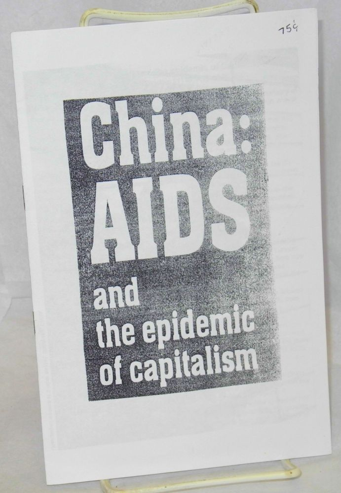 China: AIDS and the epidemic of capitalism; reprinted from Revolutionary Worker #1116, August 26, 2001