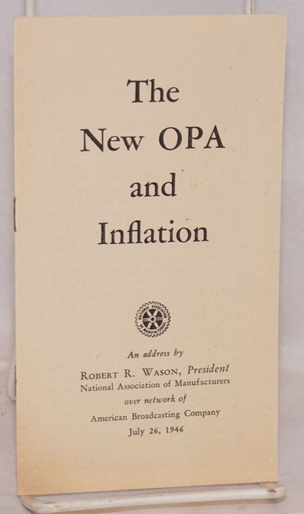 The new OPA and inflation. Robert R. Wason.
