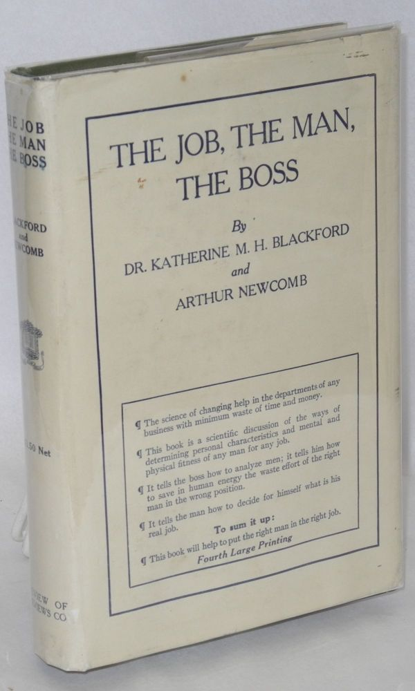 The job, the man, the boss. Katherine H. M. Blackford, Arthur Newcomb