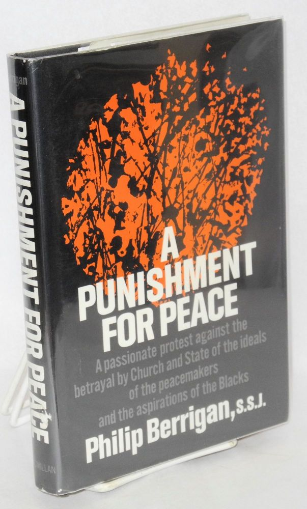 A punishment for peace. Philip Berrigan.