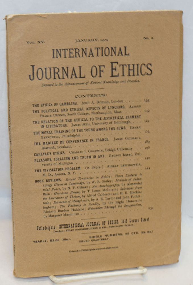 International Journal of Ethics;; vol. xv, no. 2, January, 1905; The political and ethical aspects of lynching. Alfred Pearce Dennis.