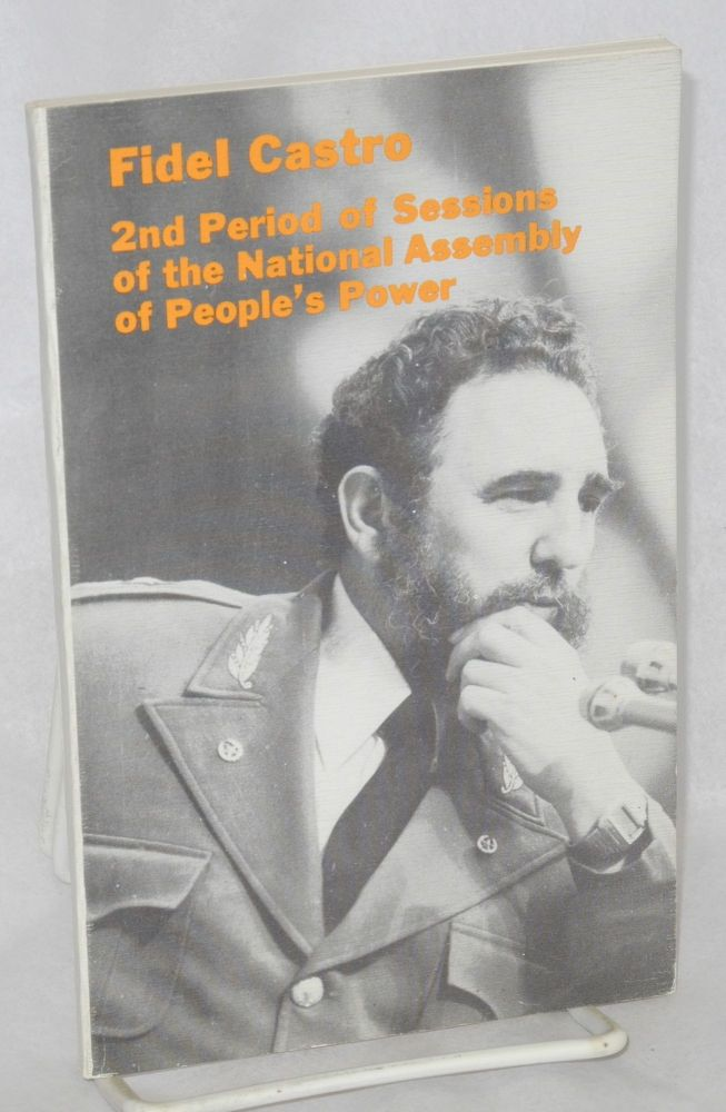 2nd period of session of the national assembly of people's power. Fidel Castro.