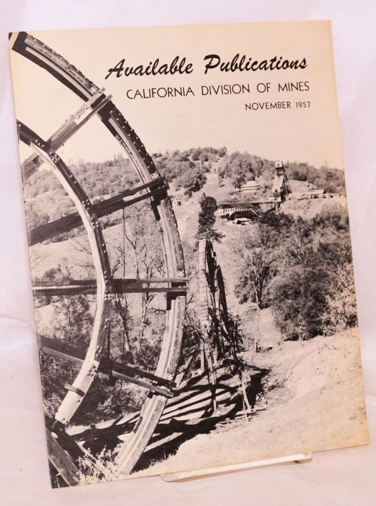 Available publications California Division of Mines november 1957