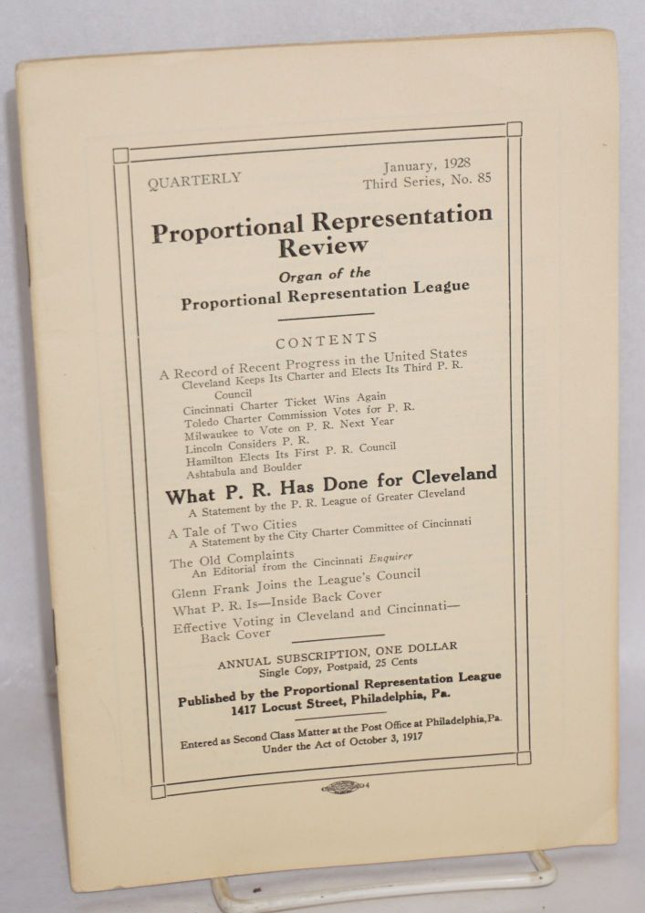 Proportional representation review organ of the Proportional Representation League, January, 1928 third series, no. 85. C. G. Hoag, eds George H. Hallett.