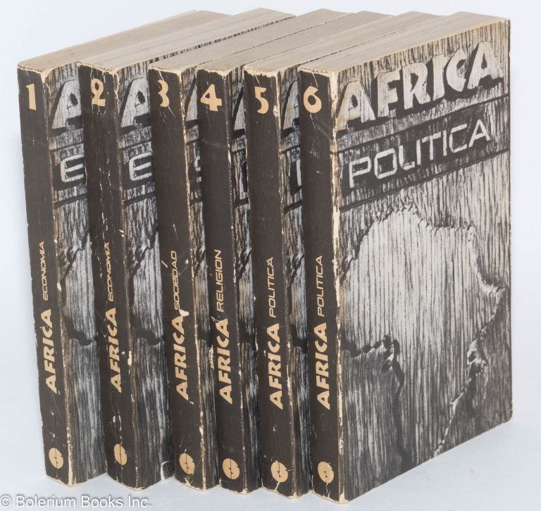 Africa; six volumes; Economia parts 1 and 2; Sociedad; Religion; Politica parts 1 and 2. Armando Entralo González.