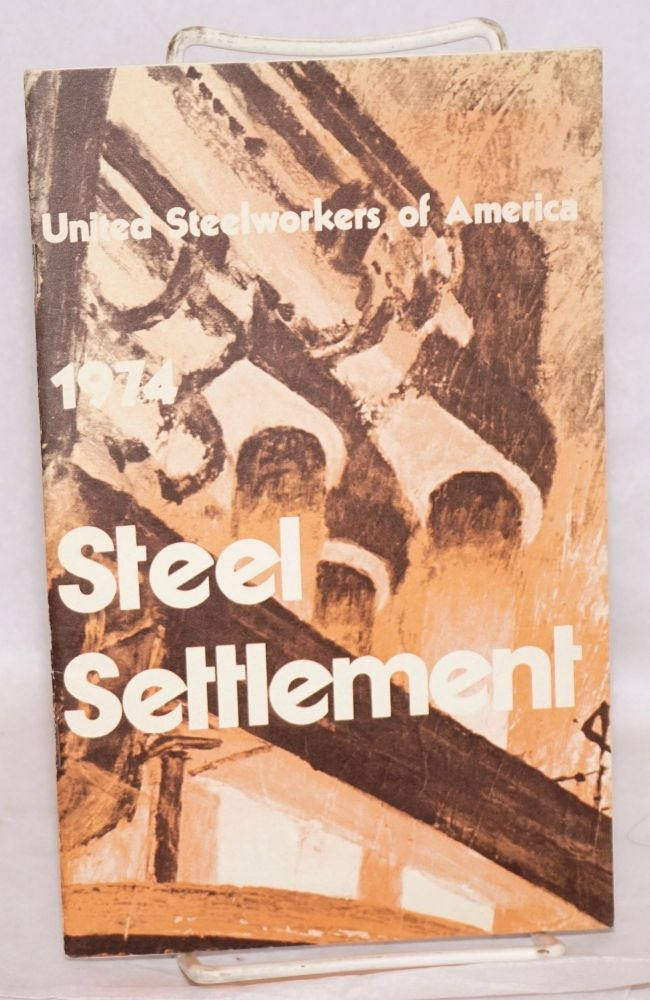 1974 steel settlement. US Steel.