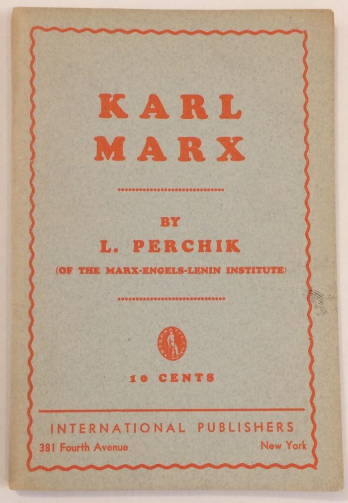 Karl Marx. Lev Perchik.