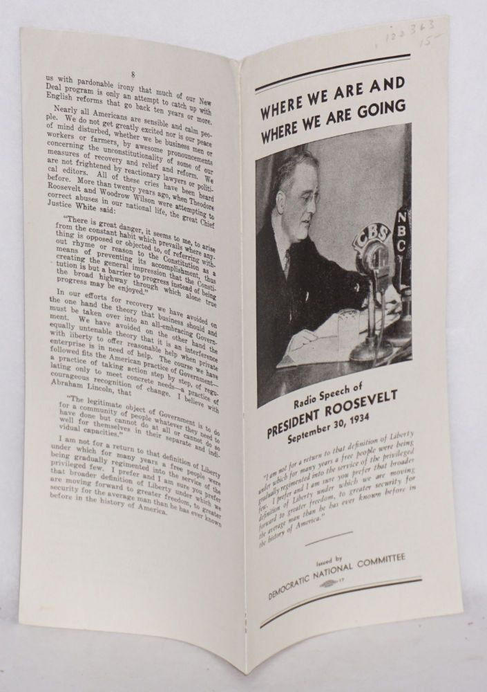 Where we are and where we are going radio speech of president Roosevelt September 30, 1934. Franklin D. Roosevelt.