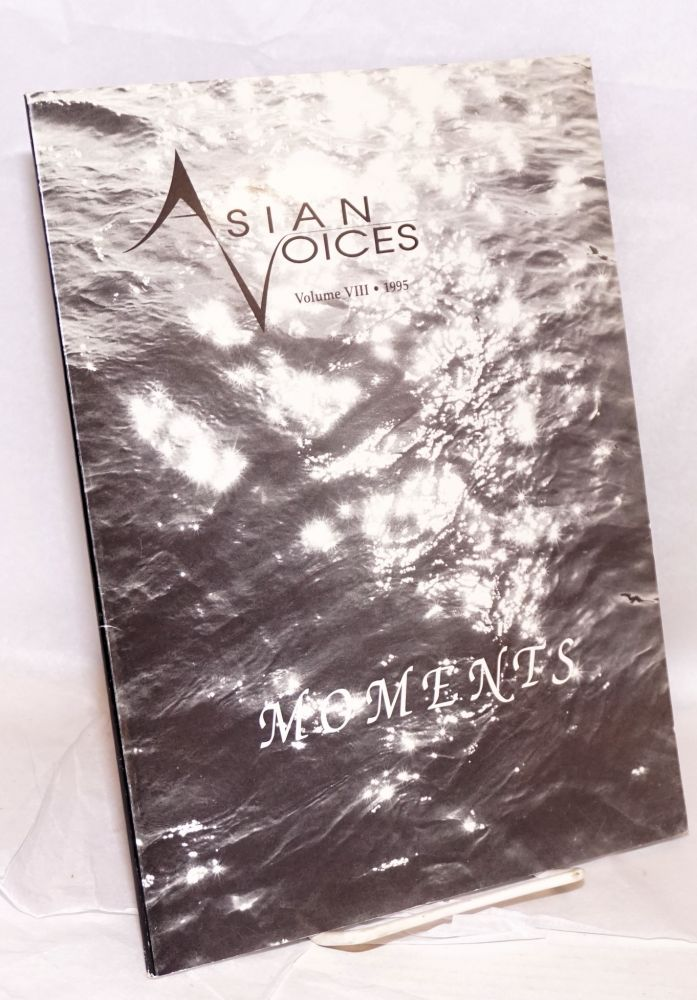 Moments. Asian Voices volume VIII