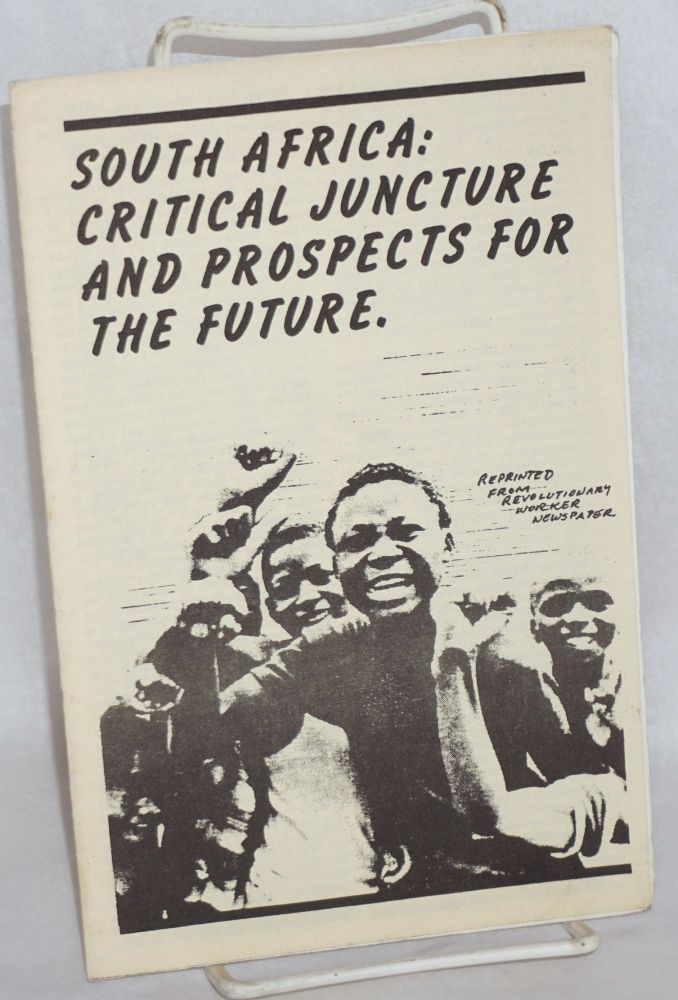 South Africa: Critical juncture and prospects for the future