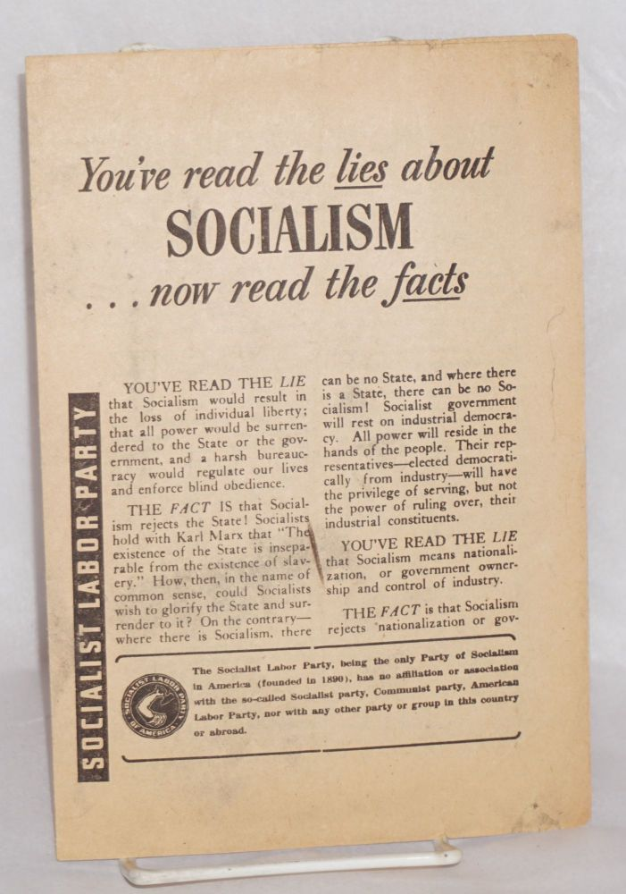 You've read the lies about Socialism... now read the facts. Socialist Labor Party.
