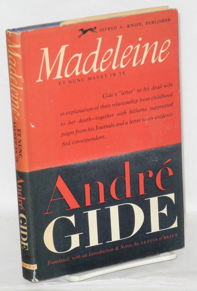 The Madeleine (et nunc manet in te). André Gide, , translated from the French, an introduction, by Justin O'Brien notes.