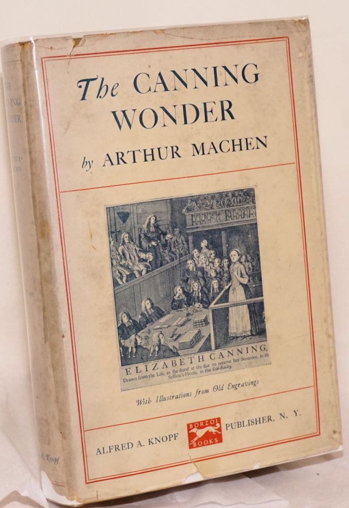 The Canning wonder. Arthur Machen.