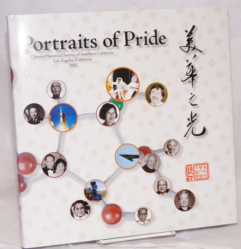Portraits of pride; Chinese Historical Society of Southern California, Los