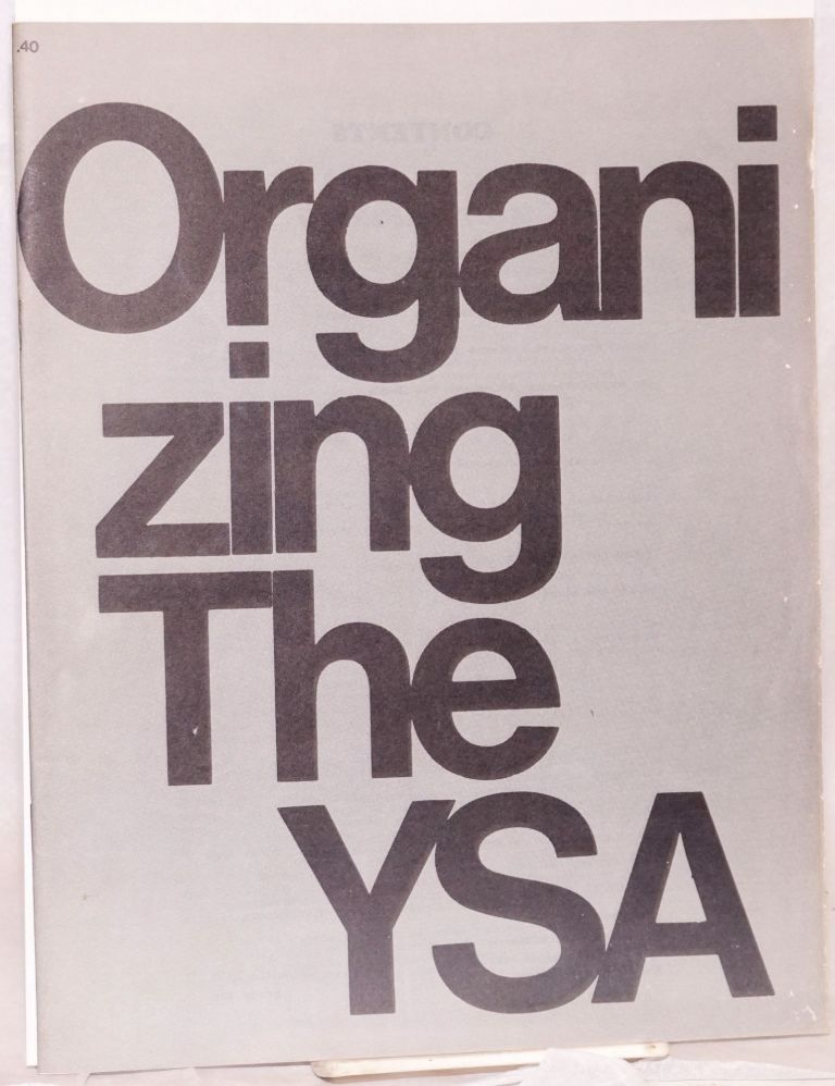 Organizing the YSA. Young Socialist Alliance.