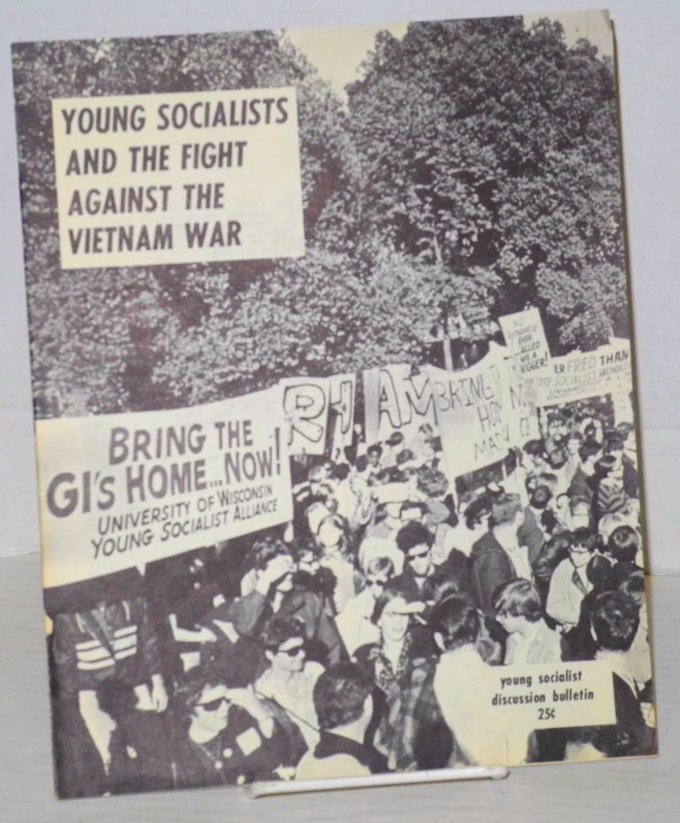 Young socialists and the fight against the Vietnam War [cover title]. Young Socialist Alliance.