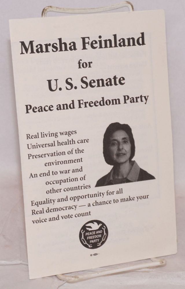 Marsha Feinland for US Senate: Peace and Freedom Party. Marsha Feinland.