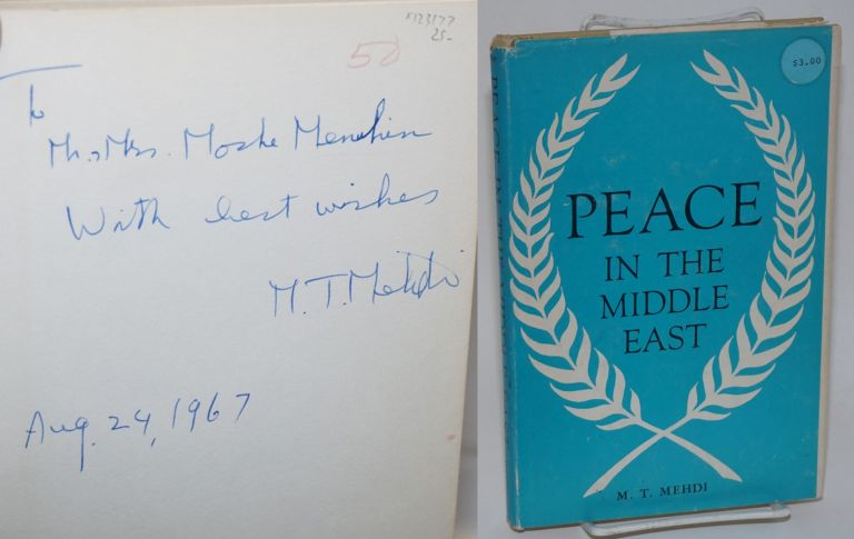 Peace in the Middle East. M. T. Mehdi.