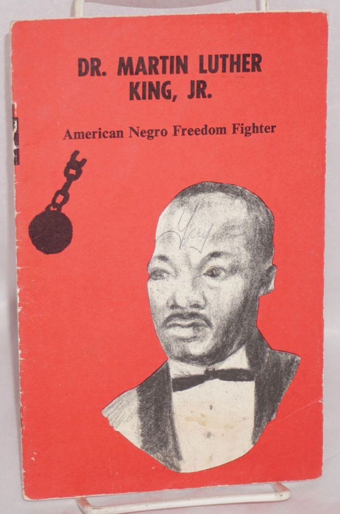 Dr. Martin Luther King, Jr., American Negro freedom fighter, illustrated by Robert Swan. Nicholas P. Georgiady, Louis G. Romano, Robert L. Green.