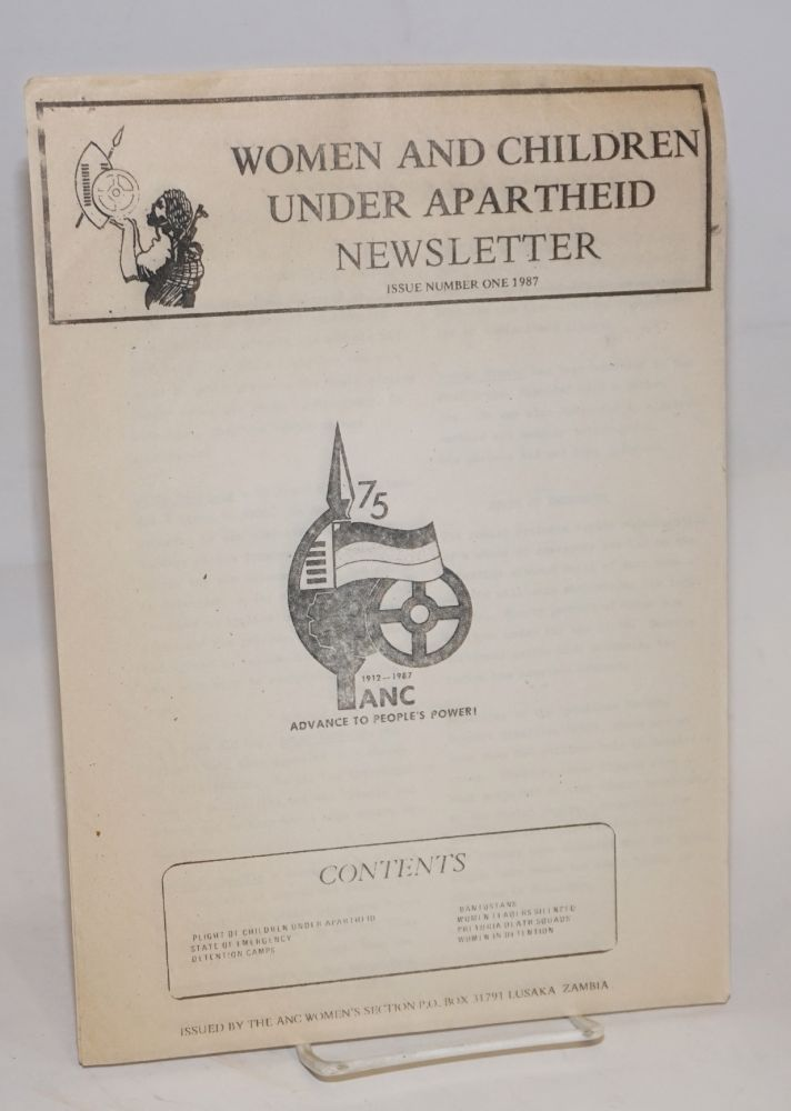 Women and children under apartheid newsletter; issue number one, 1987