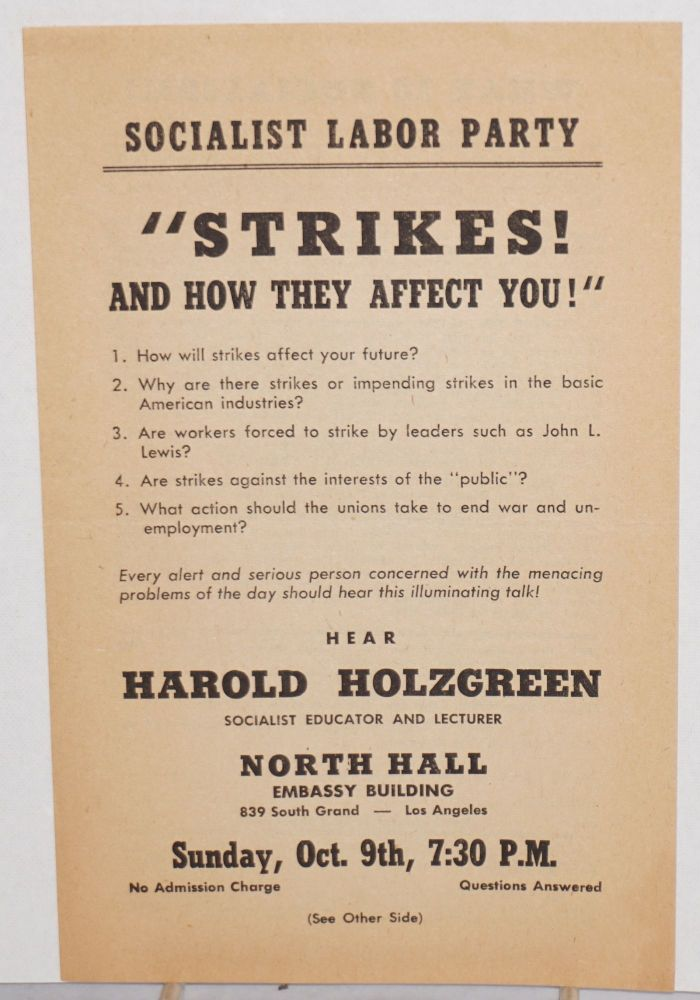 Strikes and how they affect you [handbill for a lecture]. Harold Holzgreen.