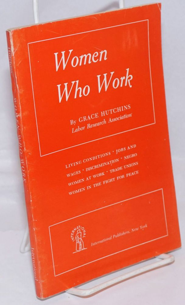 Women who work. Grace Hutchins.