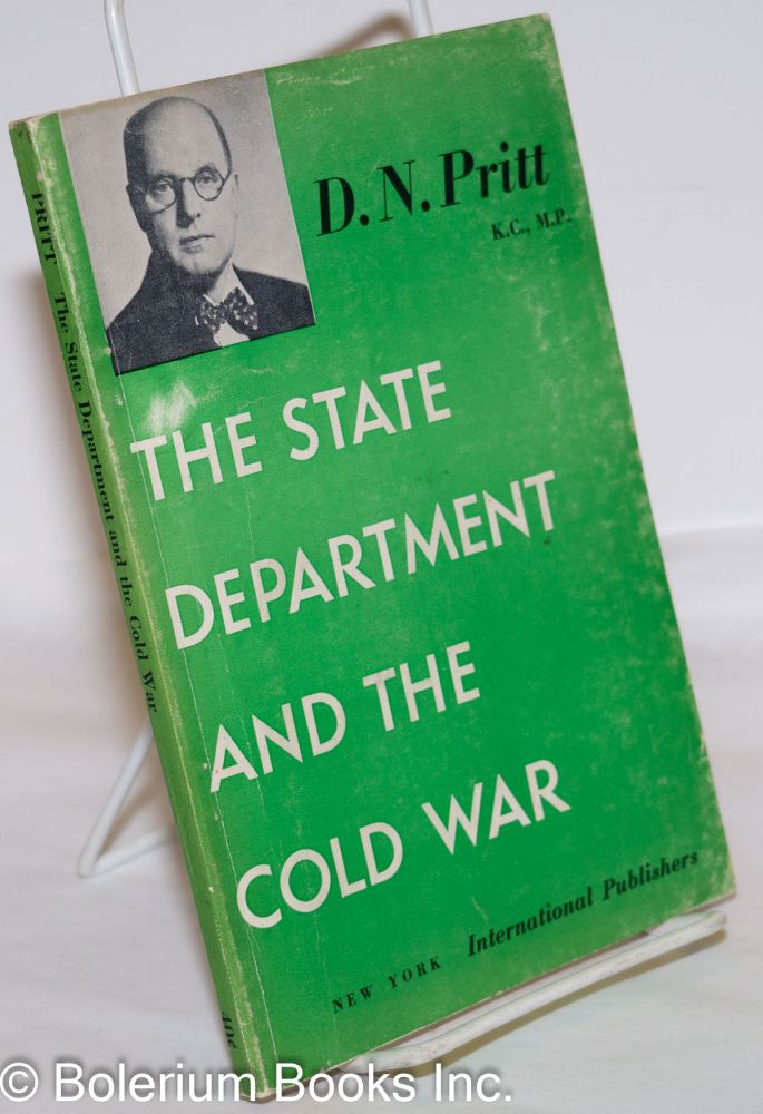 "The State Department and the Cold War: A Commentary on Its Publication, ""Nazi-Soviet Relations, 1939-1941"" Denis Nowell Pritt."