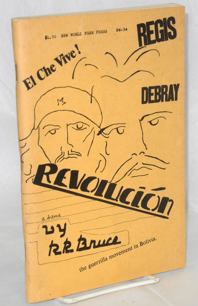 Revolución A Play in Three Acts & Epilogue. R. R. Bruce.