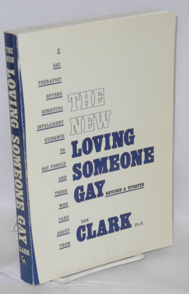 The new loving someone gay. Don Clark.