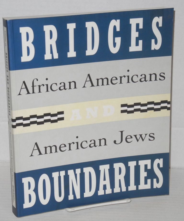 Bridges and boundaries; African Americans and American Jews. Jack Salzman, , Adina Black, Gretchen Sullivan Sorin.