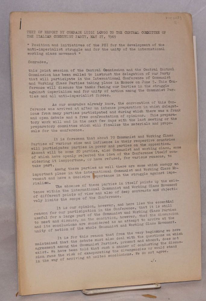 Text of report by Comrade Luigi Longo to the Central Committee of the Italian Communist Party, May 27, 1969. Luigi Longo.