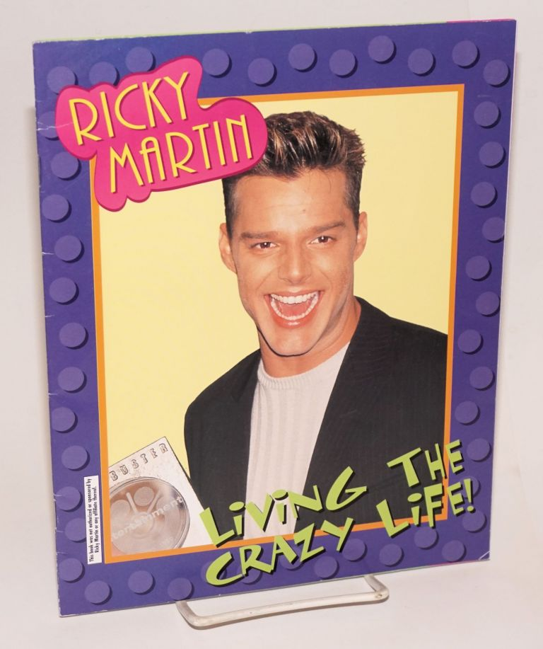 Ricky Martin; living the crazy life. Devra Newberger Seregen.