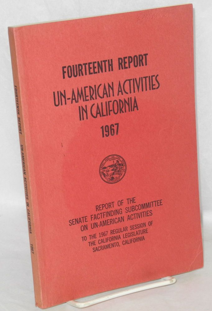 Fourteenth report of the Senate factfinding subcommittee on un-American activities, 1967. California Legislature.