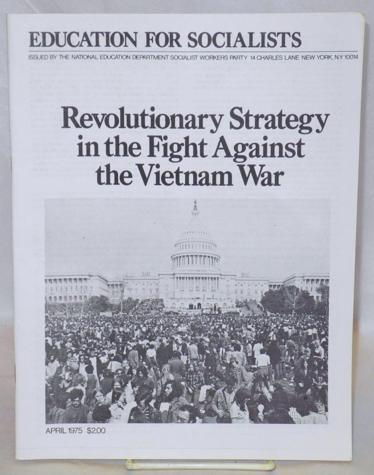 Revolutionary strategy in the fight against the Vietnam War. Socialist Workers Party.