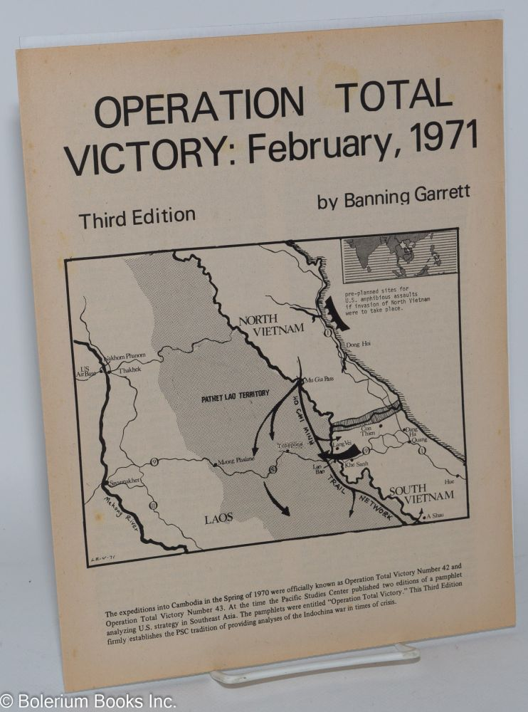 Operation Total Victory: February, 1971. Banning Garrett.