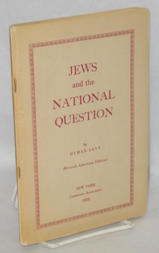 Jews and the national question. Revised American edition. Hyman Levy.