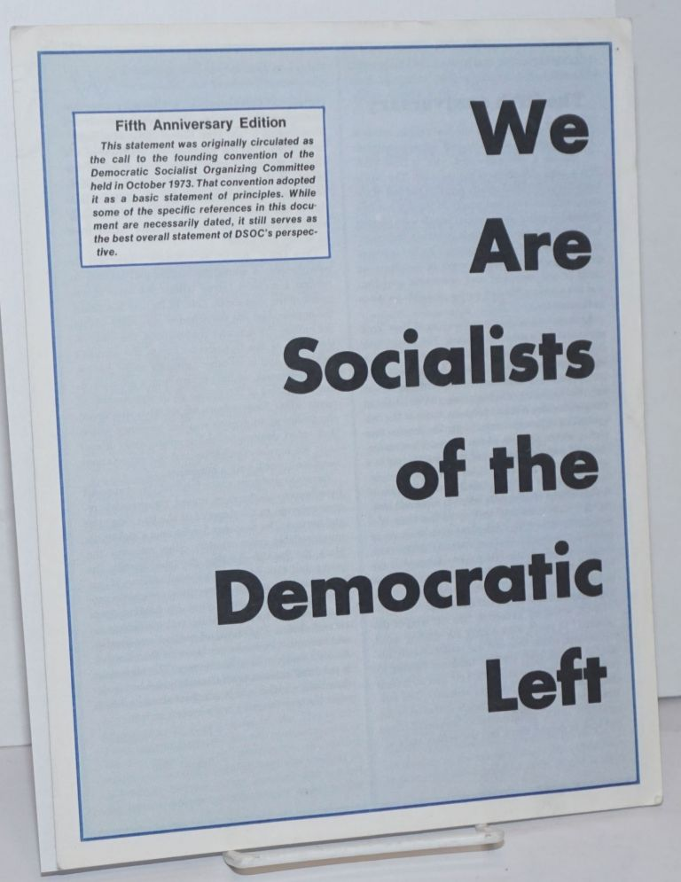 We are socialists of the democratic left
