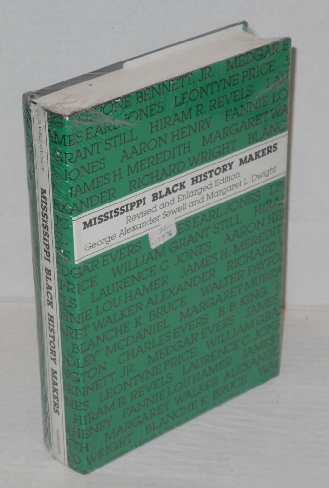 Mississippi black history makers; introduction by Margaret Walker. George Alexander Sewell.