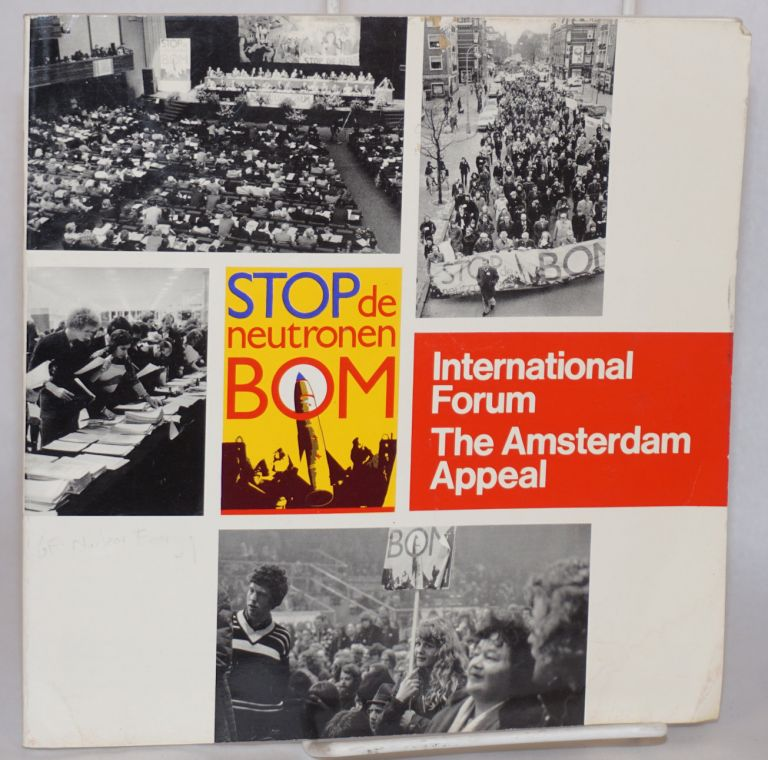 Amsterdam appeal: to the peoples and governments of the world. B. Schmidt, J. de Vries.