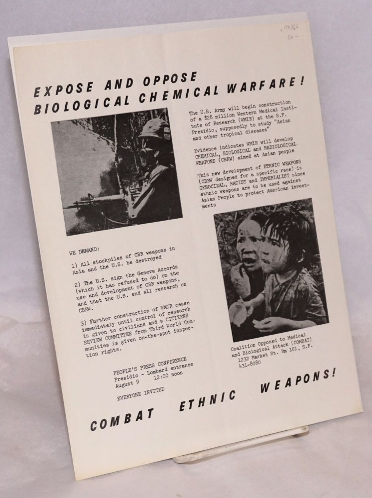 Expose and oppose biological and chemical warfare! Combat ethnic weapons!