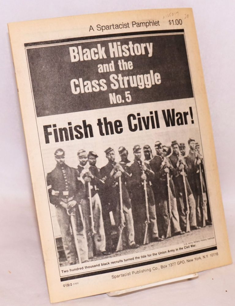 Finish the civil war! A Spartacist pamphlet