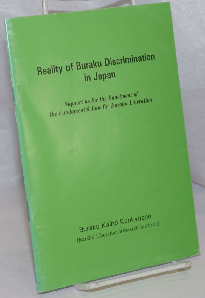 Reality of Buraku Discrimination in Japan. Support us for the Enactment of the Fundamental Law for Buraku Liberation
