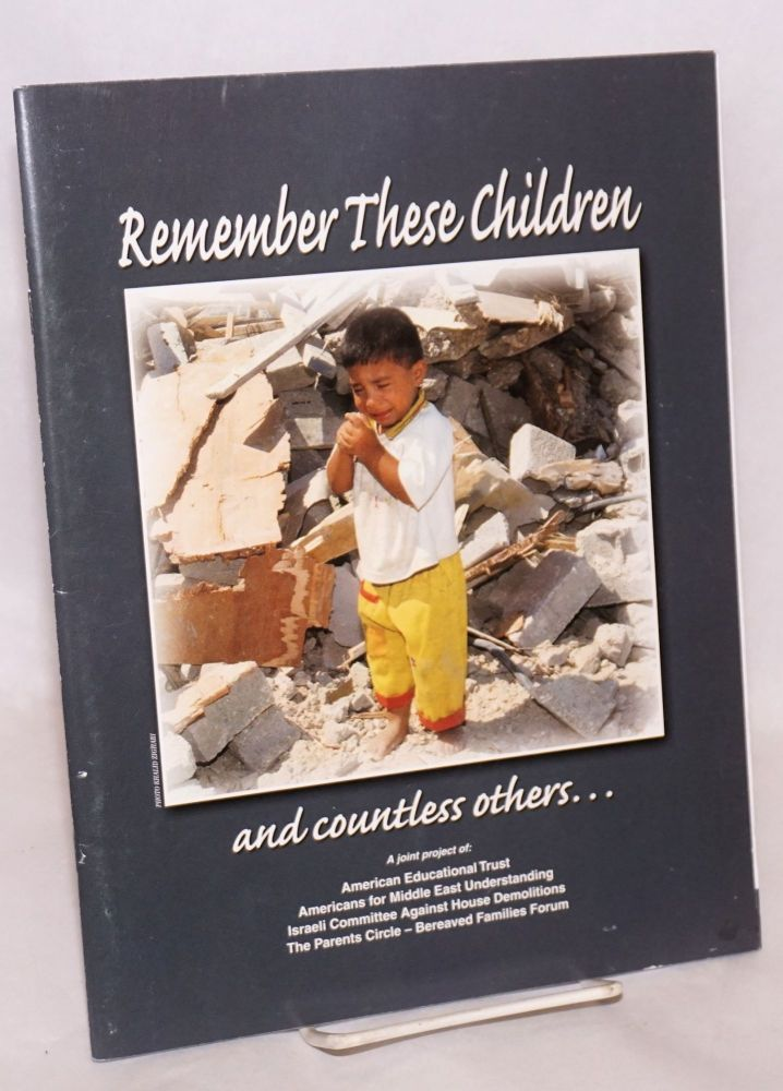 Remember these children and countless others..